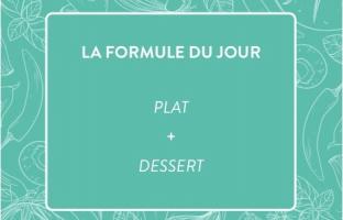 Formule Plat + Dessert
